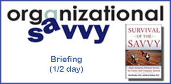 Organizational Savvy Briefing